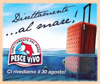 Pesce Vivo va in vacanza