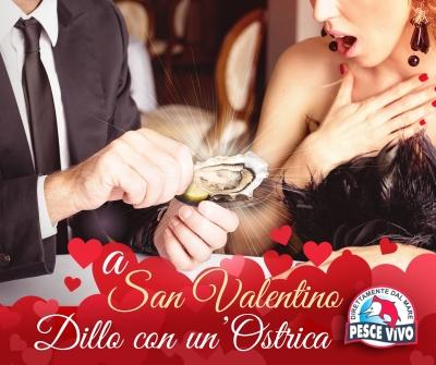 A San Valentino, dillo con un'ostrica